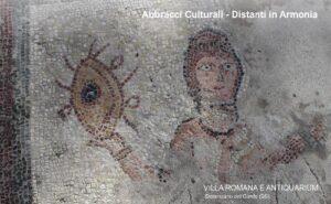 Abbracci Culturali - Distanti in Armonia alla Villa Romana